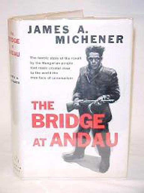 a critique of the bridge at andau by james michener